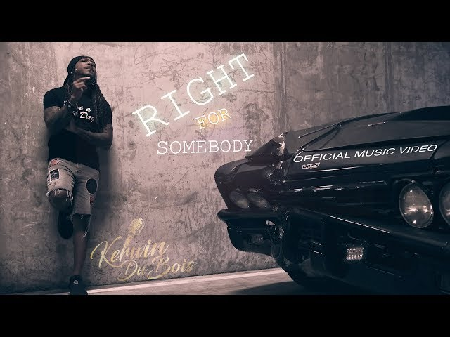 Kerwin Du Bois - Right For Somebody (Official Music Video)