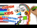 CUBISM FOR KIDS! | ART HISTORY LESSONS (WHO IS PABLO PICASSO?)