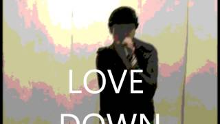 Bring Your Love Down (Didn