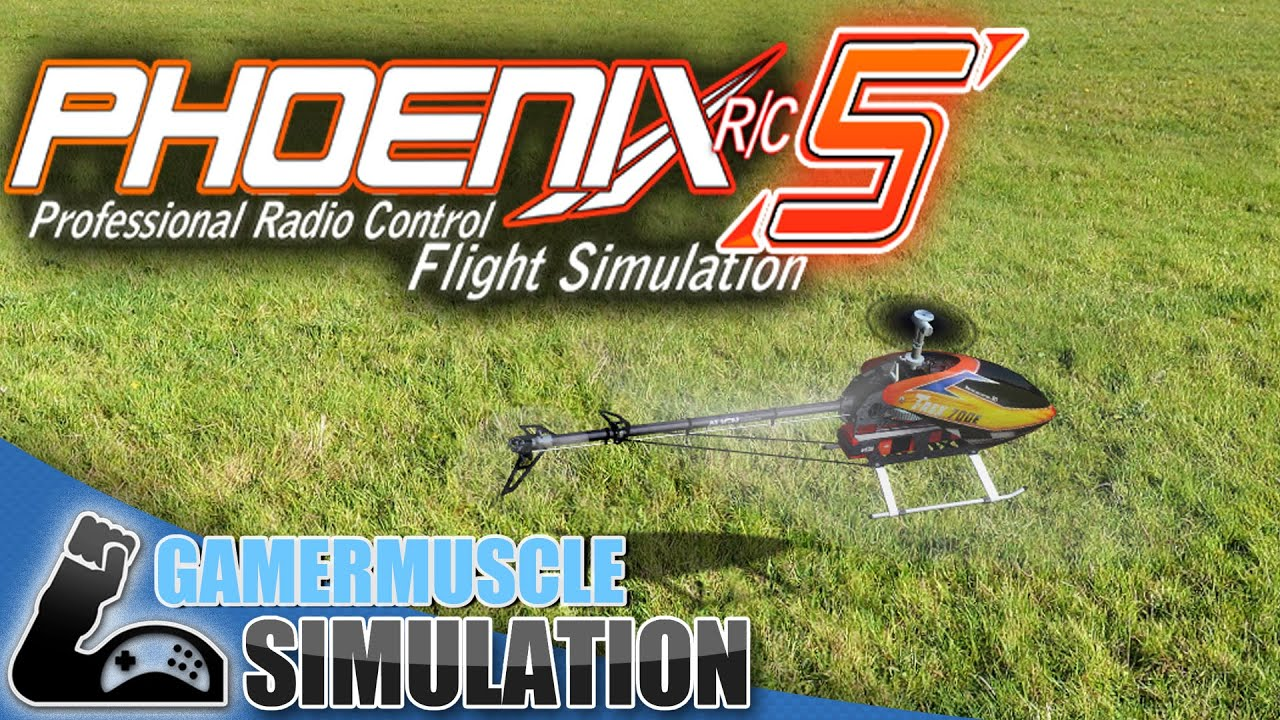 Phoenix R/C 5 First impressions - GamerMuscle Simulation