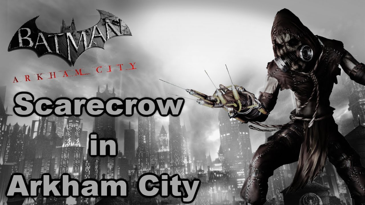 batman arkham city scarecrow in arkham city hd youtube