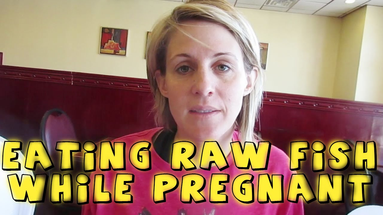 EATING RAW FISH WHILE PREGNANT ??? - YouTube