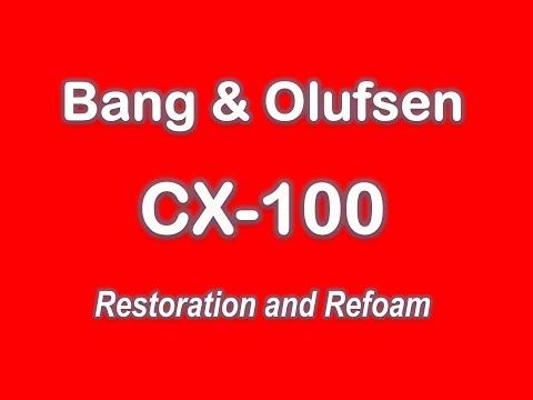 Bang&Olufsen Beovox CX100. Restore, Repair & Refoam.