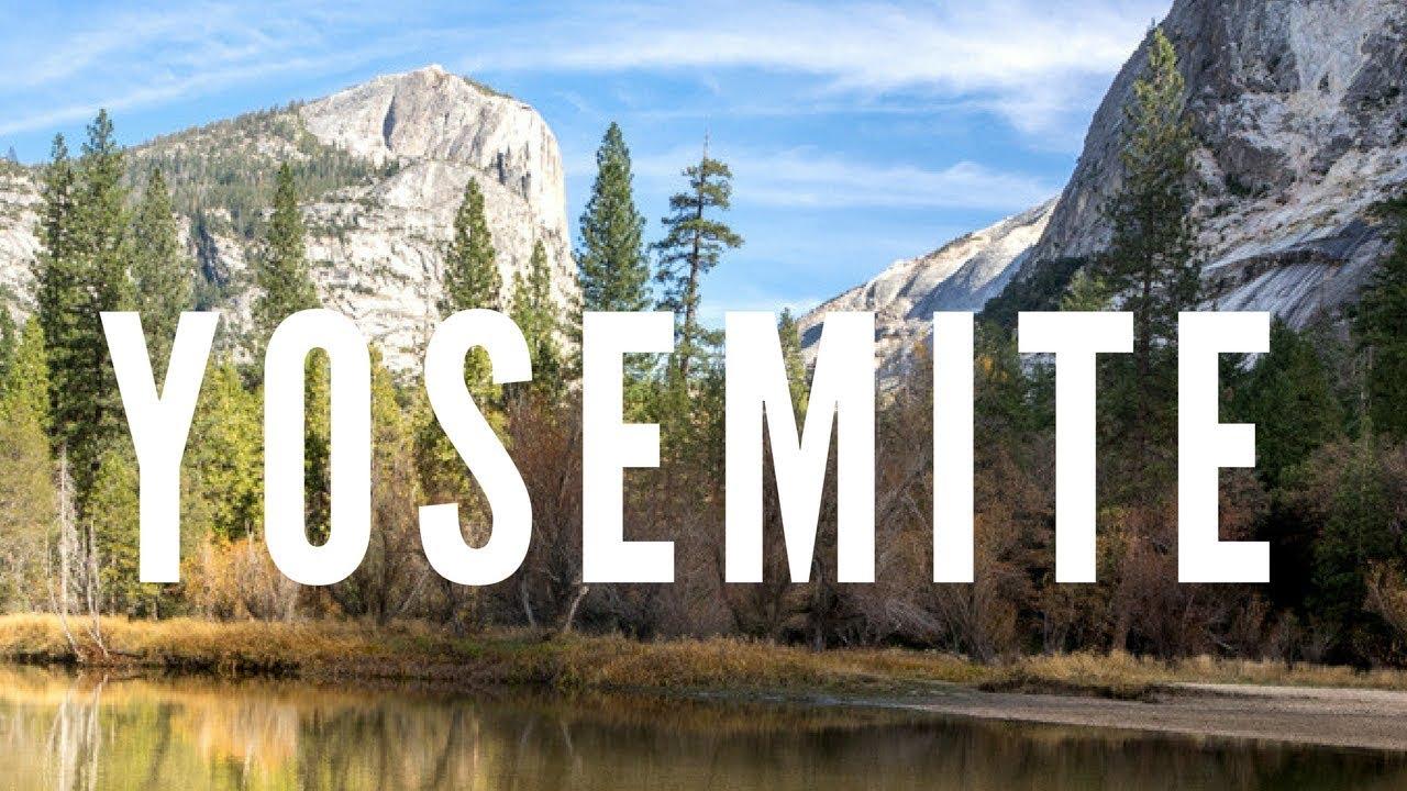 ce1e453b54 Conoce YOSEMITE - Los sitios más populares del parque nacional - YouTube