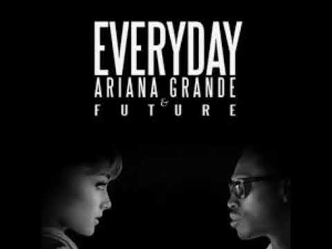 Everyday | Ariana Grande Ft.  Future [MP3 ONLY]