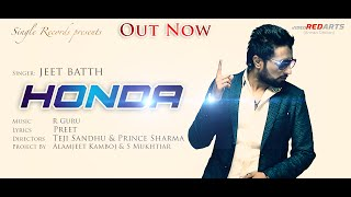Honda || Jeet Batth || Full official video || Single Records || Latest Songs 2014