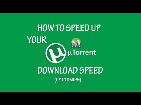 Best Utorrent Download Settings Up To 8MB/s UPDATED MARCH 2020