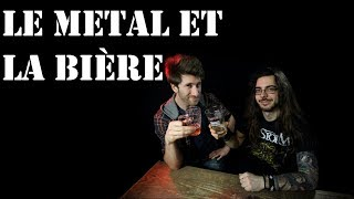 Metalliquoi ? - Episode 25 : Le Metal et la Bière (ft. Une Bière et Jivay)