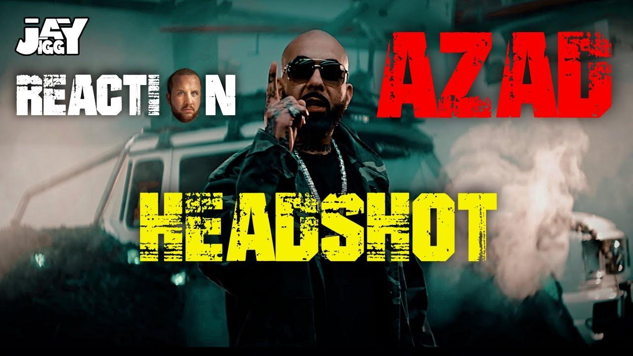 Der Bozz is back! AZAD - HEADSHOT I REACTION/ONE.TAKE.ANALYSE