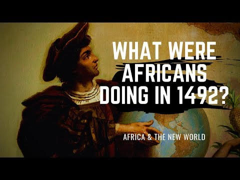 What Were Africans Doing In 1492?