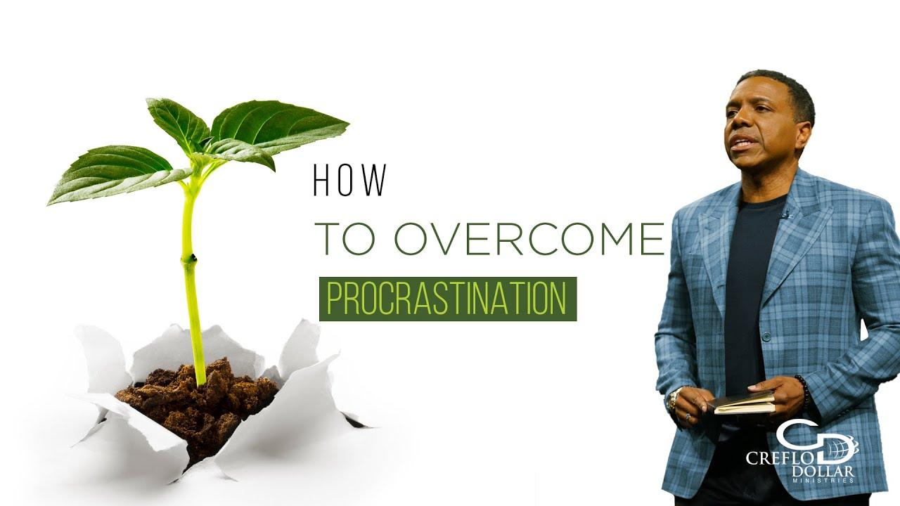 03 26 20 - How to Overcome Procrastination