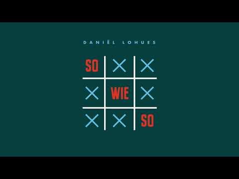 Daniël Lohues - Sowieso (volledig album)
