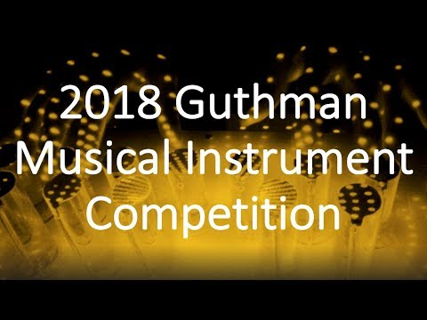 2018 Guthman Musical Instrument Competition: Final Concert