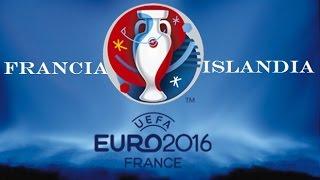 FRANCIA VS ISLANDIA EUROCOPA 2016 RESUMEN