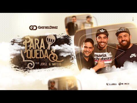 Paraquedas - Gabriel Diniz Part. Jorge e Mateus