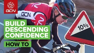 How To Build Confidence When Descending On A Road Bike