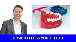 How to Properly Floss your Teeth