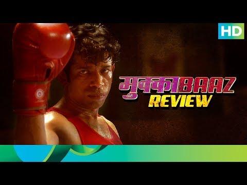 Mukkabaaz   Critics Review   In Cinemas Now