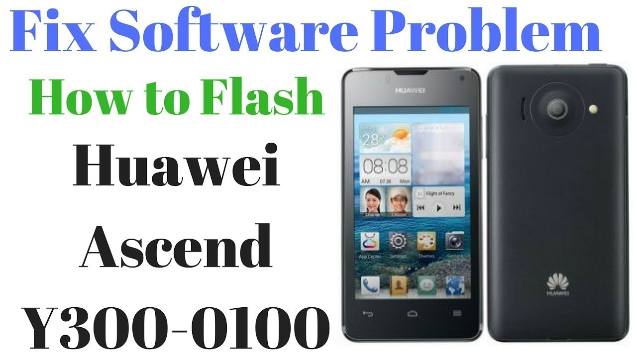 Huawei Ascend Y300 Firmware Videos - Waoweo