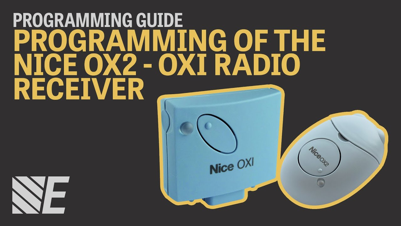Download Full Programming of the Nice OX2 - OXI Radio Receiver
