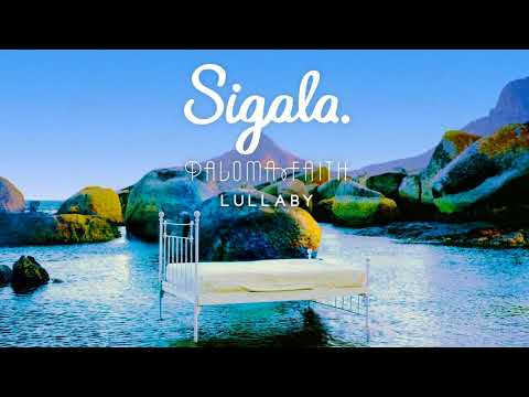 Sigala, Paloma Faith - Lullaby (David Nye Remix)