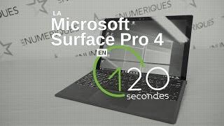 les numriques microsoft surface pro 4 en 120s