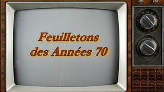 Feuilletons Télévisés des années 70 selon PM