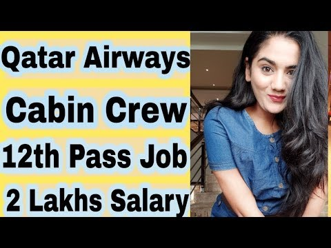 Qatar Airlines 2020 Cabin Crew Job Vacancy For Fresher Boys Girls India Jan 2020 Recruitment