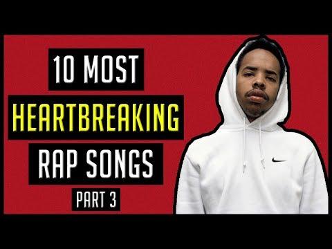 10 MOST Heartbreaking Rap Songs I've Heard (Part 3)