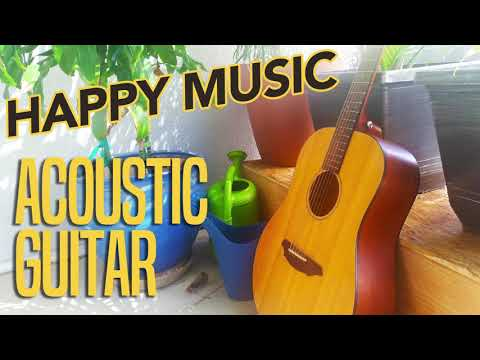 FREE DOWNLOAD HAPPY MUSIC ACOUSTIC GUITAR,  BACKGROUND MUSIC - INSTRUMENTAL MUSIC