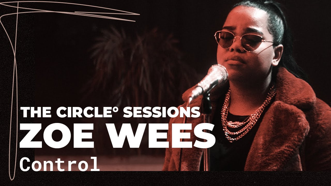 Zoe Wees - Control (Live) | The Circle° Sessions - YouTube