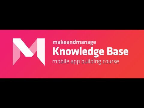 Makeandmanage Knowledge base Mobile App Builder Course.