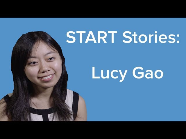 START Stories: Lucy Gao