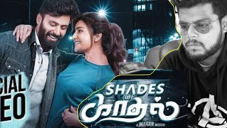 Shades of Kadhal | Reaction Video | Tamil Album Song | Artist United