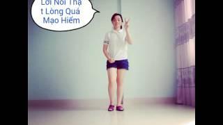 Dance cover Lời Nói Thật Lòng Quá Mạo Hiểm