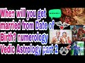 When will you get married from Date of Birth? | numerology | Vedic Astrology part 2|SUVO TV IN HINDI
