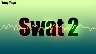 Tony Yayo - Swat 2