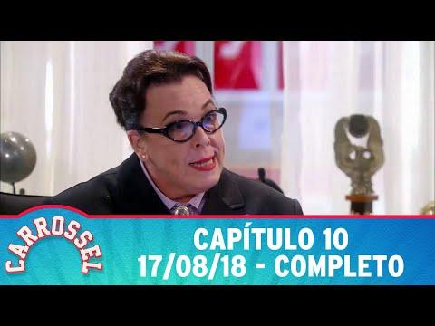 Carrossel | Capítulo 10 - 17/08/18, completo