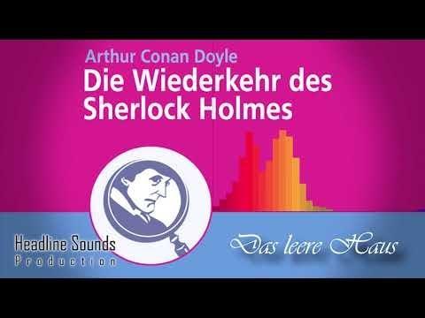 Sherlock Holmes: Das leere Haus (Hörbuch)