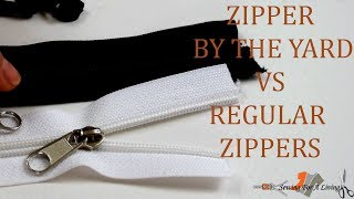 Zipper by the yard vs Regular Zippers