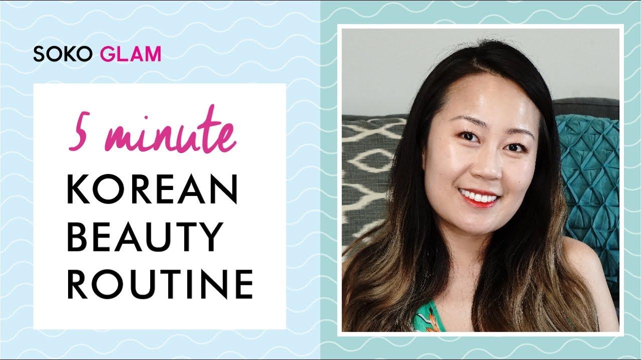 Easy 5 Minute Korean Skincare and Makeup Routine - YouTube