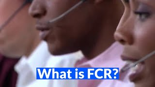 Acronym Soup: What is FCR?