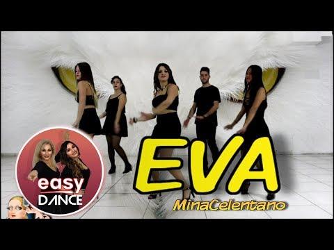 Mina-Celentano - EVA | BALLO DI GRUPPO 2018 - Coreografia Easydance