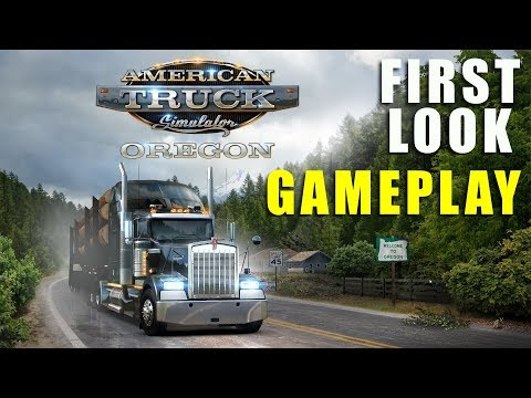 OREGON DLC | American Truck Simulator - First Look Gameplay