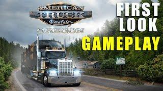 OREGON DLC | American Truck Simulator - First Look Gameplay