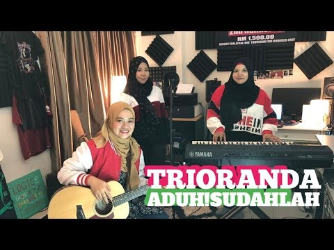 Aduh! Sudahlah-TrioRanda (Official Music Video)