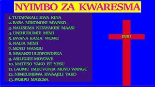 NYIMBO ZA KWARESMA ( TOBA, TAFAKURI & MATESO)