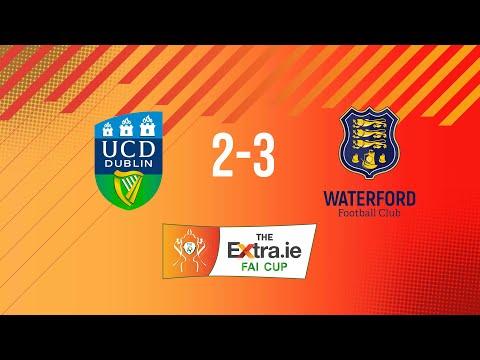 Extra.ie FAI Cup Quarter Final: UCD 2-3 Waterford