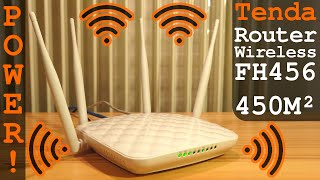 Tenda Powerfull Router Wi-Fi n/b/g FH456 450M² | Unboxing Setup Configuration Settings