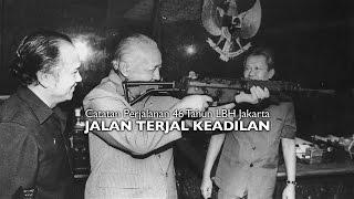 Video Jalan Terjal Keadilan: Catatan Perjalanan 46 Tahun LBH Jakarta download MP3, 3GP, MP4, WEBM, AVI, FLV Agustus 2018